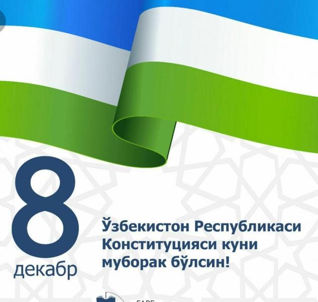 Ўзбекистон Республикаси Конституция куни муборак бўлсин!